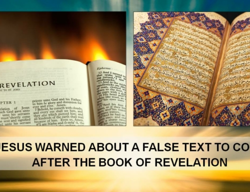 JESUS WARNED FALSE QURAN AFTER REVELATION